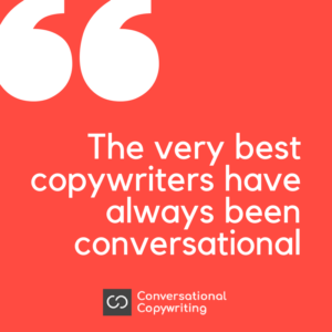 The best copywriters are conversational