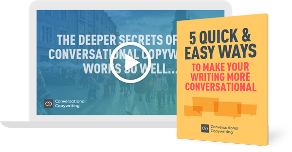 Free guide and videos for Conversational Copywriting